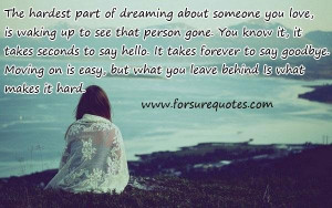 Inspiring love quotes its take forever to say goodbye