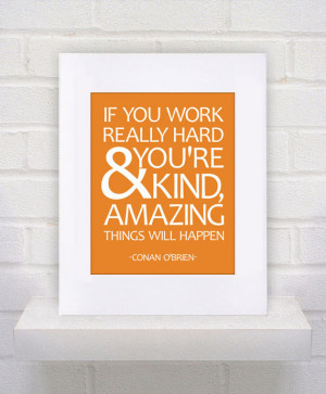 Conan O'brien Quote - 11x14 - poster print