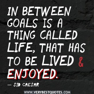 inspirational quotes about goal, life quotes