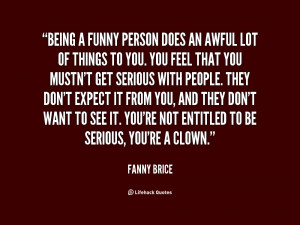 Funny Quotes About Being Serious