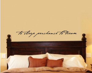 Bedroom Wall Quote Shakespeare Quote To Sleep Perchance to Dream Vinyl ...
