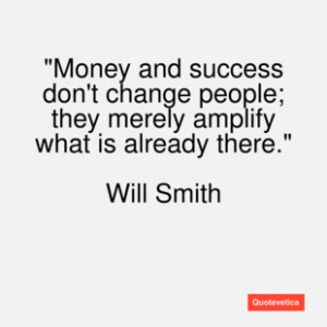 Will smith quote money and success don