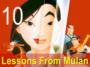 Mulan Quotes Be A Man 10 life lessons from mulan!
