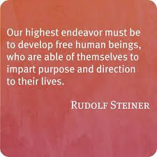 Lovely Rudolf Steiner quote.
