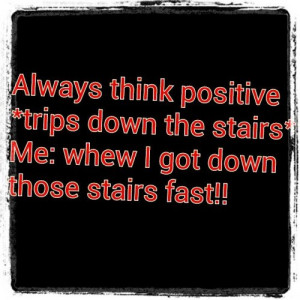 positive #thinking #funny #sarcastic