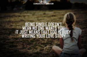 Being single Doesn't Mean No One Wants You