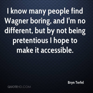 Bryn Terfel Quotes