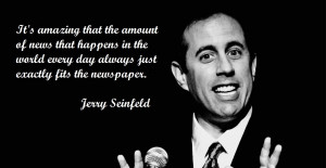 Jerry Seinfeld motivational inspirational love life quotes sayings ...