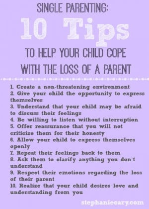 10 Tips to Help Your Child Cope With the Loss of a Parent #Single # ...