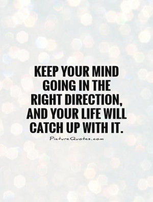 Mind Quotes Direction Quotes