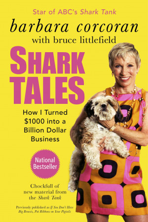 "The first half of Barbara Corcoran's book ""Shark Tales"" is the ..."