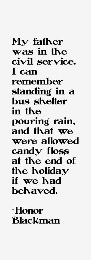 My father was in the civil service. I can remember standing in a bus ...
