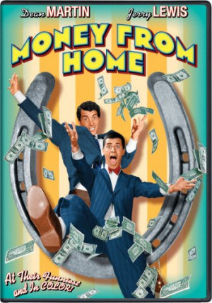 Money from Home (1953) starring Dean Martin and Jerry Lewis