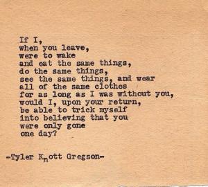 Tylerknottgregson typewriter quotes
