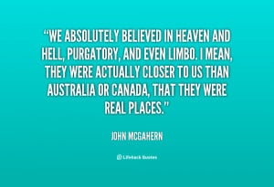quote-John-McGahern-we-absolutely-believed-in-heaven-and-hell-107649 ...