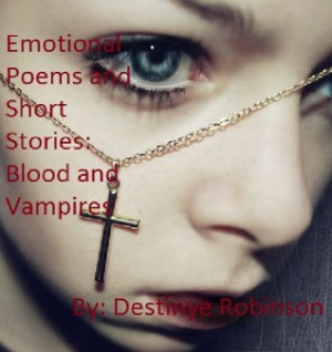 "by marking ""Emotional Poems and Short Stories: Blood and Vampires ..."
