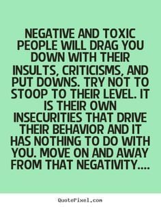petty people need help quotes   Negative and toxic people put others ...