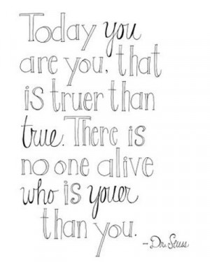 http://www.pics22.com/today-you-are-you-day-dreaming-quote/