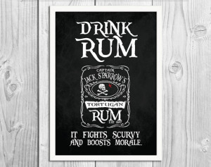 Drink Rum It Fights Scurvy - Captain Jack Sparrow - Pirate Art Print ...