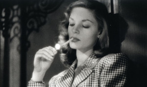 """Marie """"Slim"""" Browning (Lauren Bacall) from To Have and Have Not"""