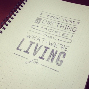 Tyrone Wells Typography Quote - Withjack Designs