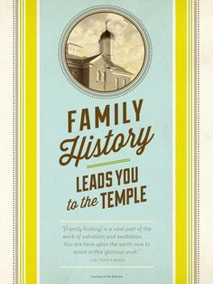 ... Lds Quotes On Family History, Families History Lds, Lds Family History