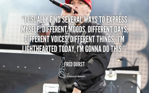 Fred Durst Quotes
