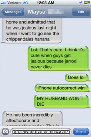 Jealousy Funny Funny auto-correct texts -