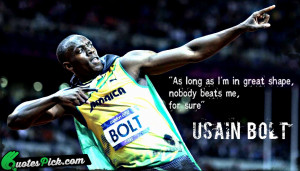 As Long As I Am by usain-bolt Picture Quotes