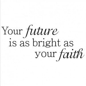 future quotes bright future quotes bright future quotes future quotes