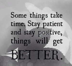 Things get better w/time.