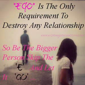 ... requirement to destroy any relationship - Wisdom Quotes and Stories