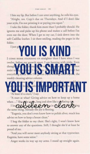 inspirational quote print - YOU IS KIND quote from the Help - printed ...