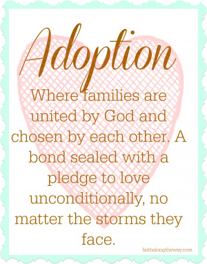 Adoption 'is' Quote by Faith Along the Way