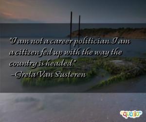 am not a career politician. I
