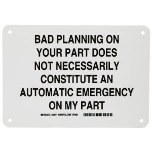 ... Your Part Does Not Necessarily Constitute an Automatic Emergency On My