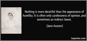 ... Of Opinion, And Sometimes An Indirect Boast. - Jane Austen