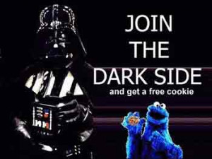 JOIN THE DARK SIDE and get a free cookie!