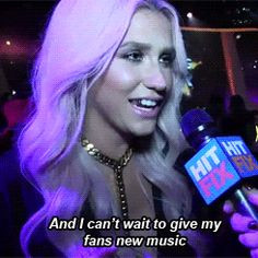Kesha quote: And i can't wait to give my fans new music. #Kesha #Quote ...