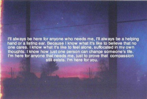 ll Always Be Here For Anyone