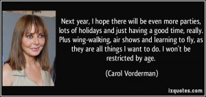 Having A Good Time Quotes More carol vorderman quotes