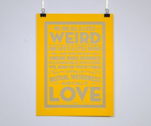 ... true of me and my weird one! Weird Love - Dr Seuss quote poster