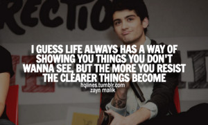 1d, life, love, one direction, quotes, sayings, zayn, zayn malik