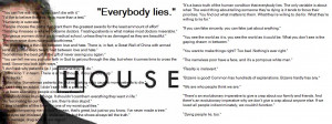 House M.D. House Quotes 1