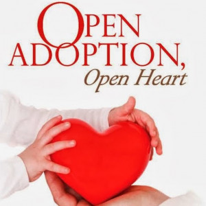 Open Adoption, Open Heart March 14, 2014 at 8:51 AM