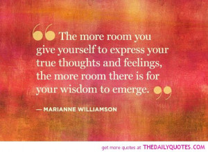 express-true-thoughts-and-feelings-marianne-williamson-quotes-sayings ...