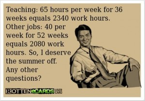 it's much more counting all the work that is done over the summer ...