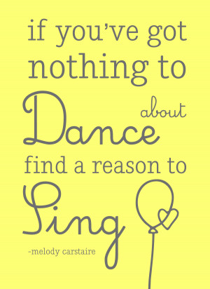Quotes Poster Freebie- If you can't find anything to dance about find ...