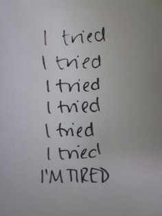 For years I did. Got tired. Emotionally drained and spent, stripped of ...