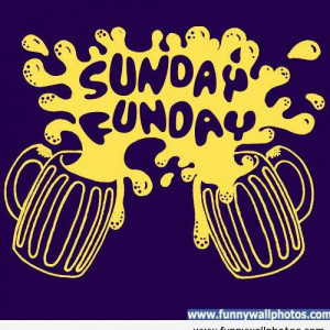 Sunday Funday Funny Quotes